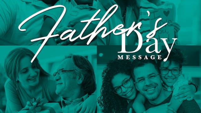 Fathers Day Message - Pastor Fred Pri...