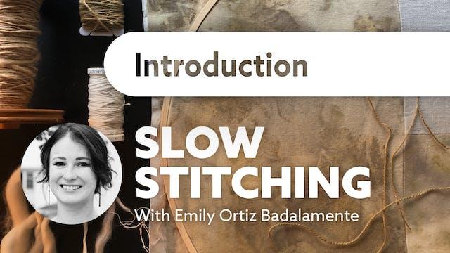 Slow Stitching - Introduction