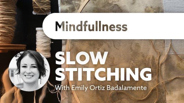Slow Stitching - Mindfullness