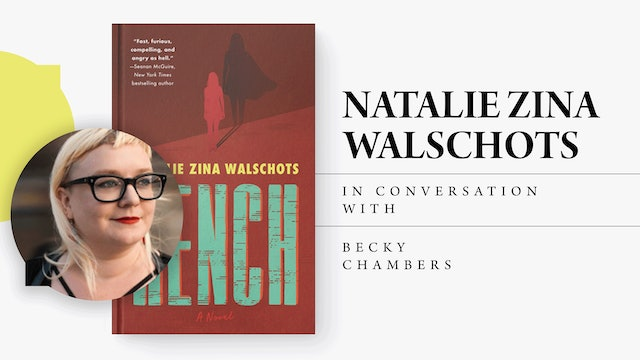 Bookmarks Presents Natalie Zina Walschots in Conversation with Becky Chambers