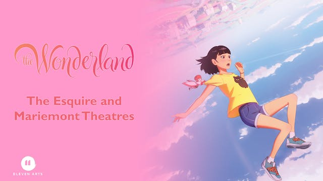 The Wonderland@The Esquire and Mariemont Theatres