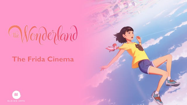 The Wonderland @ The Frida Cinema