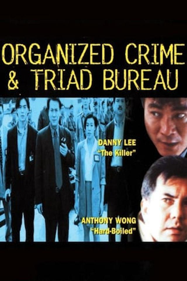 Organized Crime & Triad Bureau