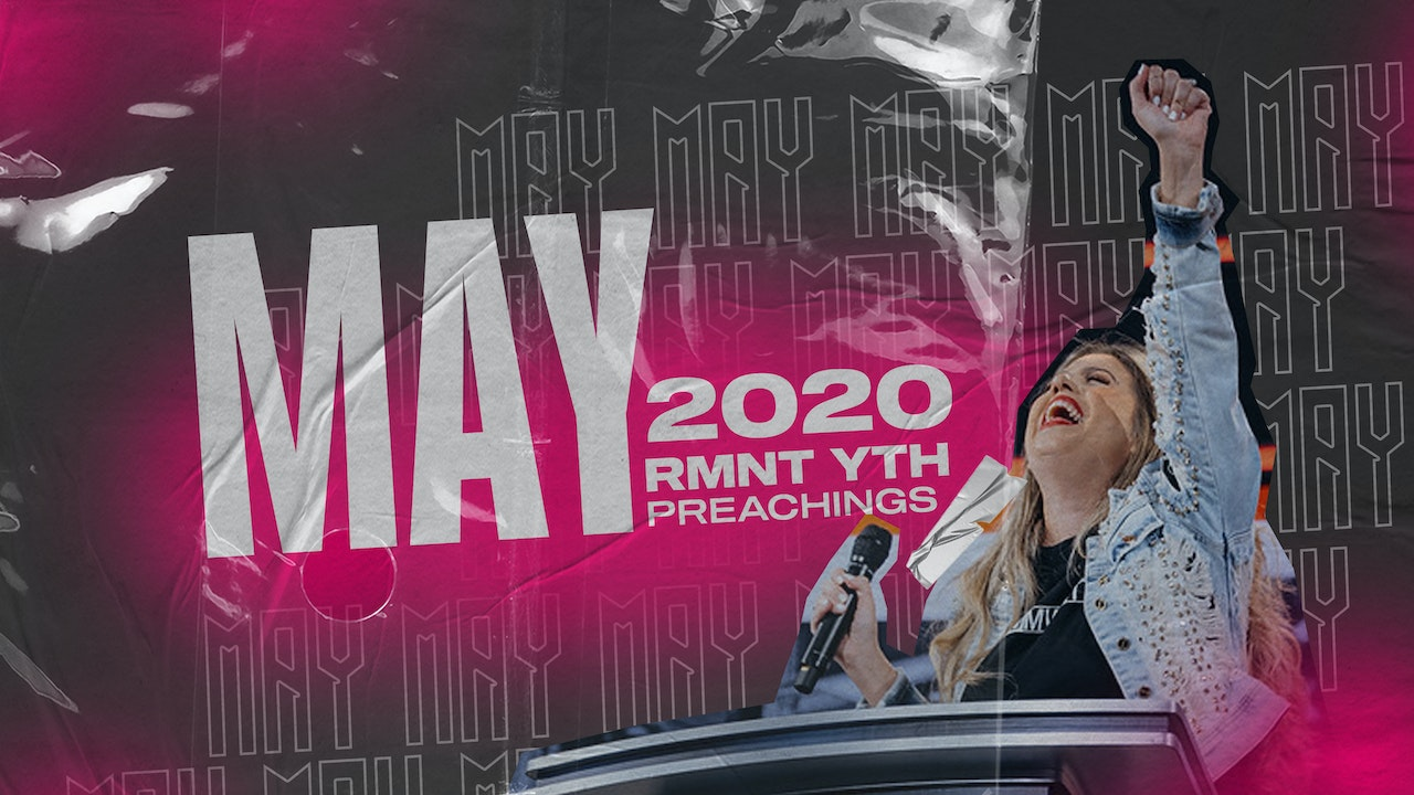 May 2020 Youth Preachings