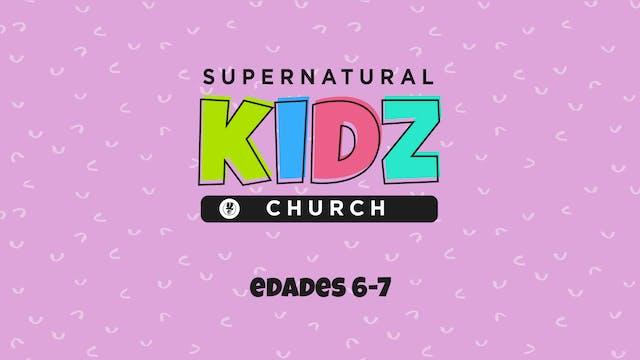 Supernatural Kidz Church Edades 6-7