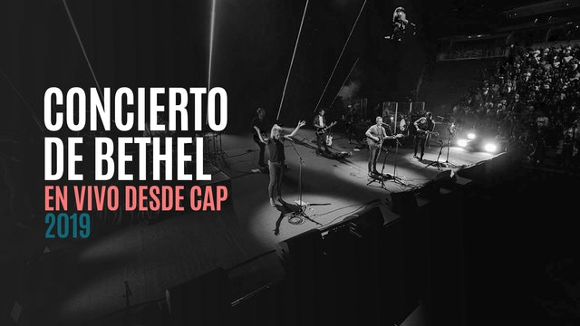 Bethel En Vivo En CAP 2019
