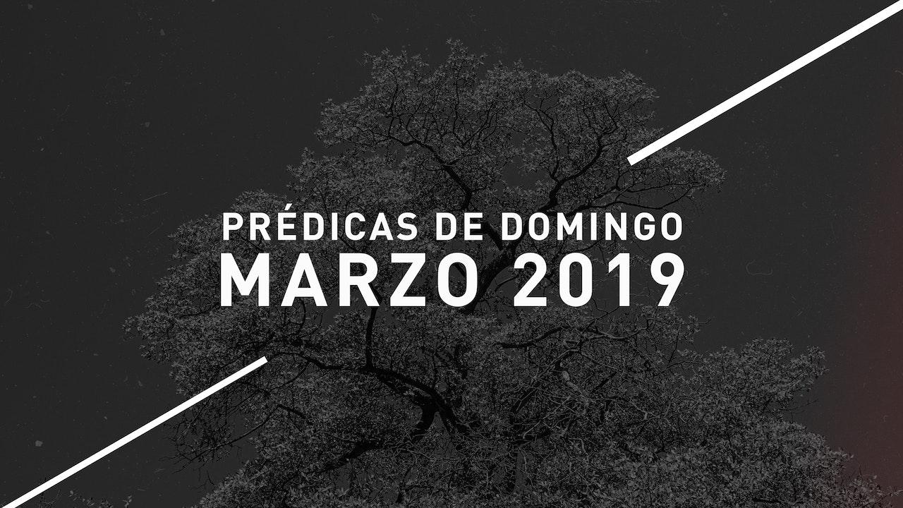 Marzo 2019 Predicas