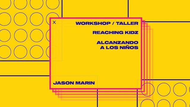 Workshop 2: Reaching Kids