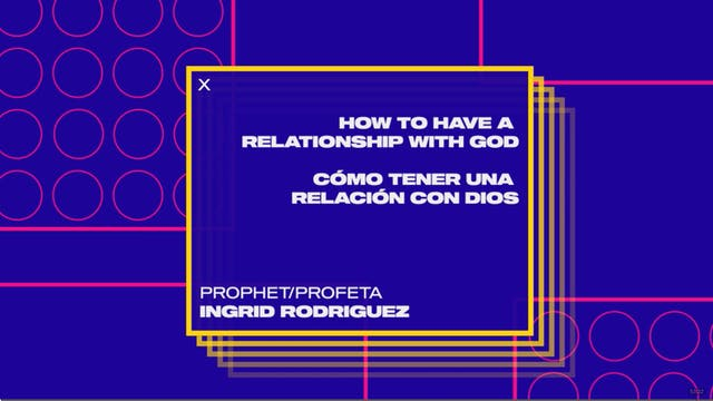 Session 3: How To Have A Relationship...