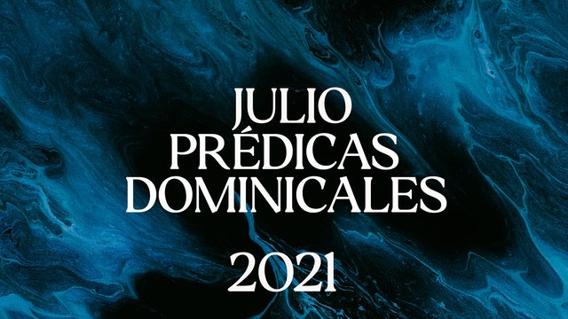 Julio 2021 Predicas