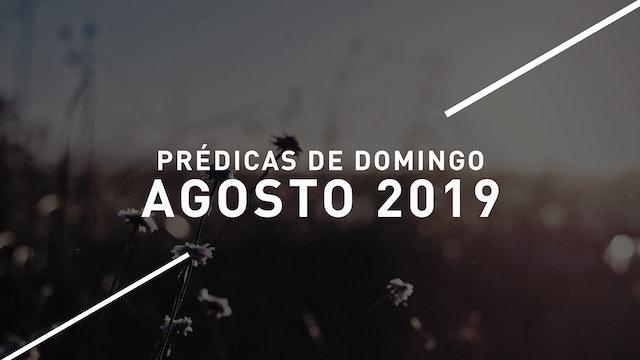 Agosto 2019 Predicas