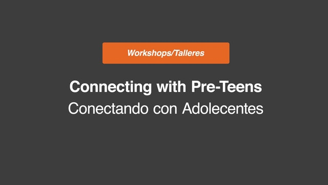 Connecting with Preteens