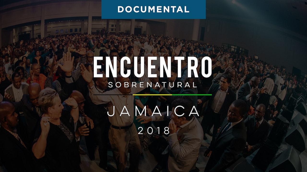 Encuentro Sobrenatural Jamaica 2018 Documental