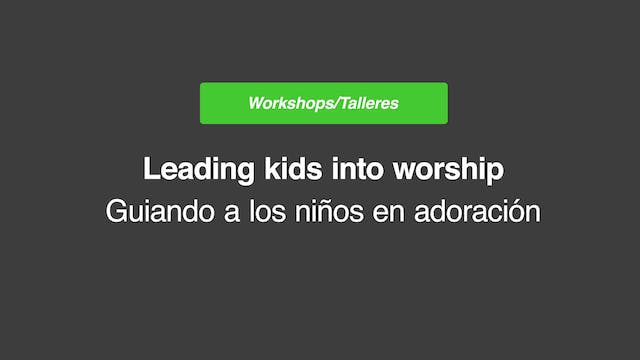 Leading Kids into Worship