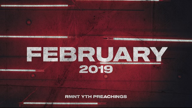 February 2019 Youth Preachings