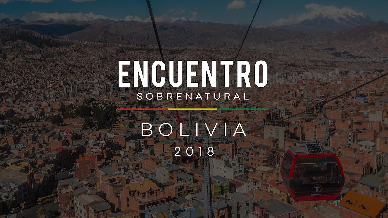 Encuentro Sobrenatural Bolivia 2018
