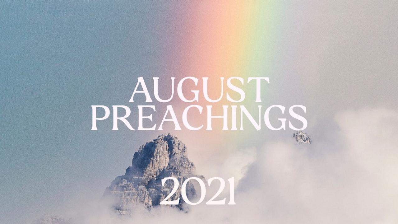 August 2021 Preachings