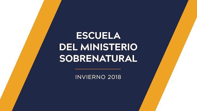Escuela del Ministerio Sobrenatural Invierno 2018