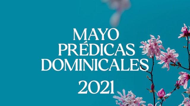 Mayo 2021 Predicas