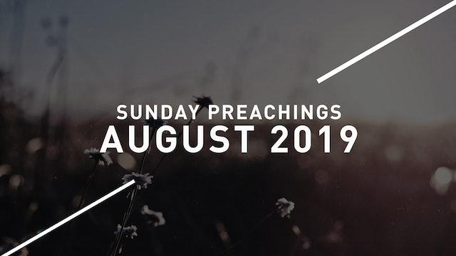 August 2019 Preachings