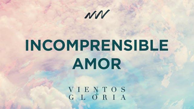 9. Incomprensible Amor