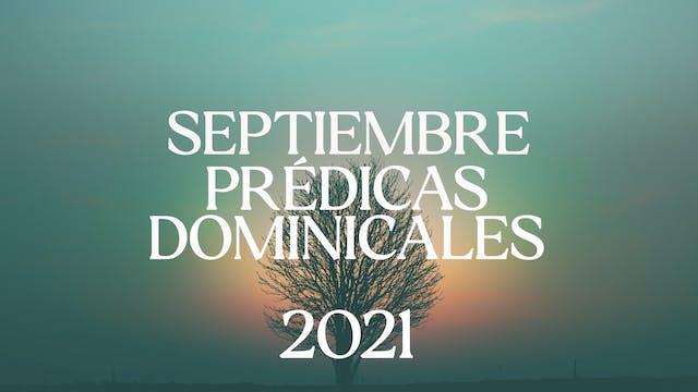 Septiembre 2021 Predicas
