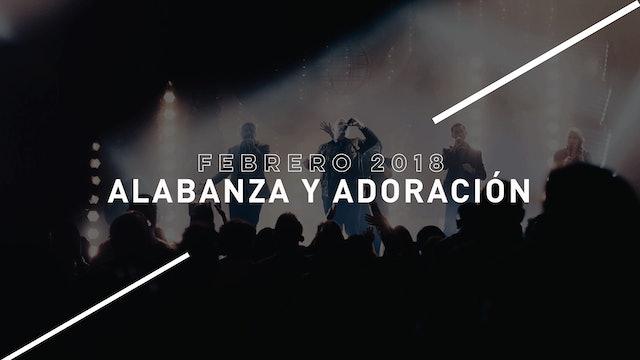 Alabanza y Adoración Febrero 2018