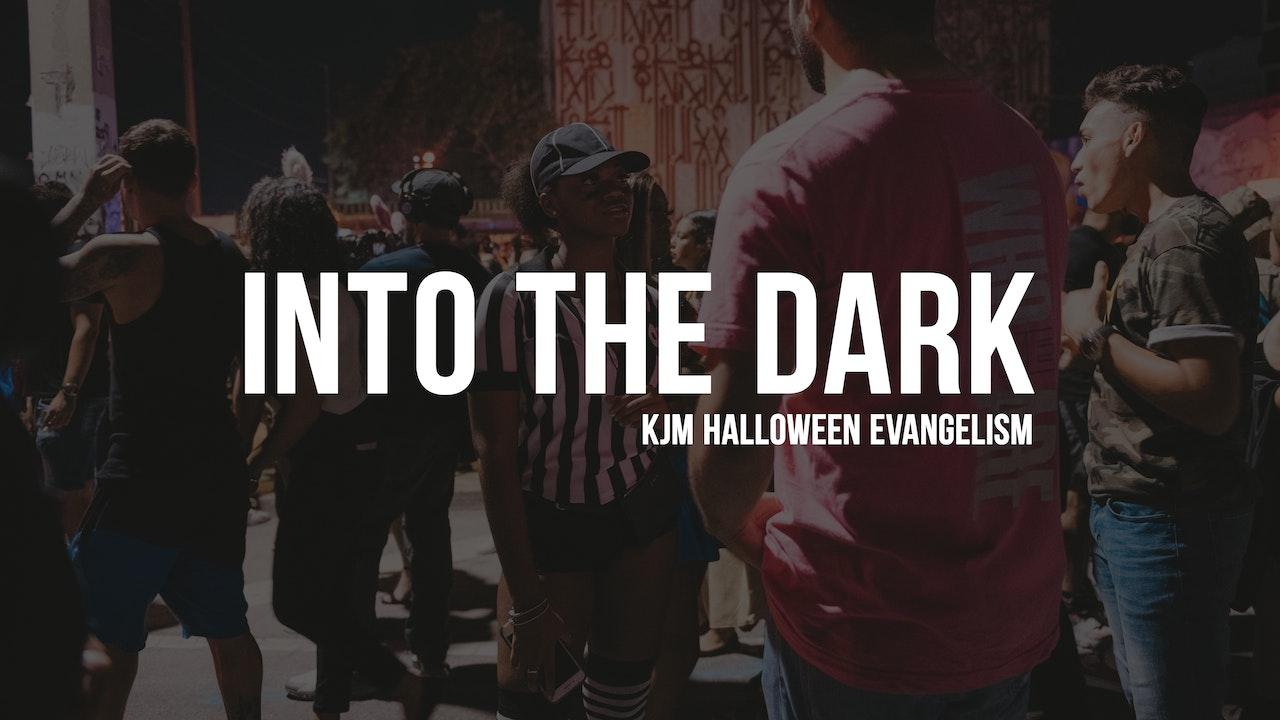 Into the Dark: Evangelism Documentary