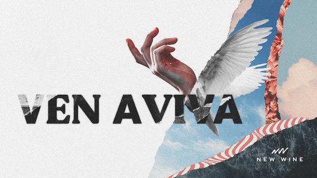 Ven Aviva (Video lírico)