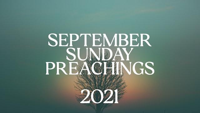 September 2021 Preachings