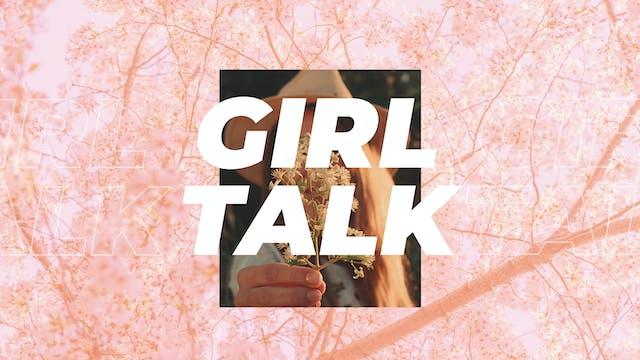Girl Talk 2021