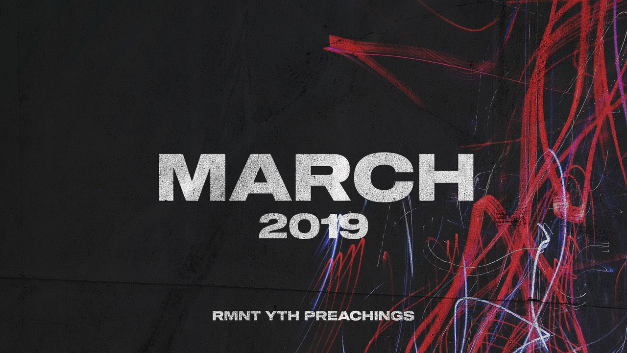 March 2019 Youth Preachings