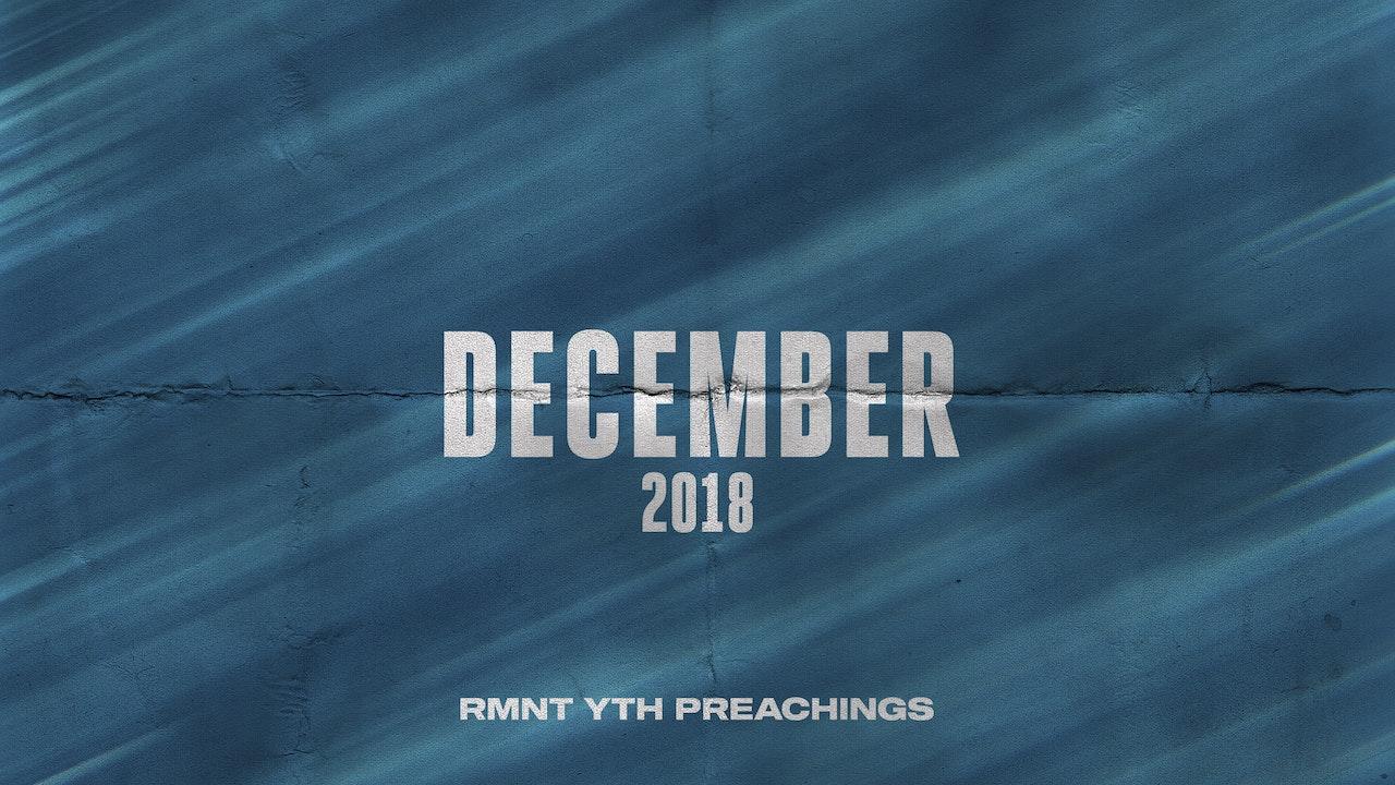 December 2018 Youth Preachings