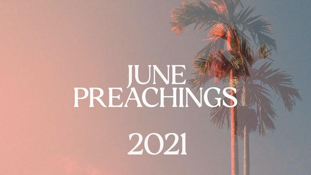 June 2021 Preachings