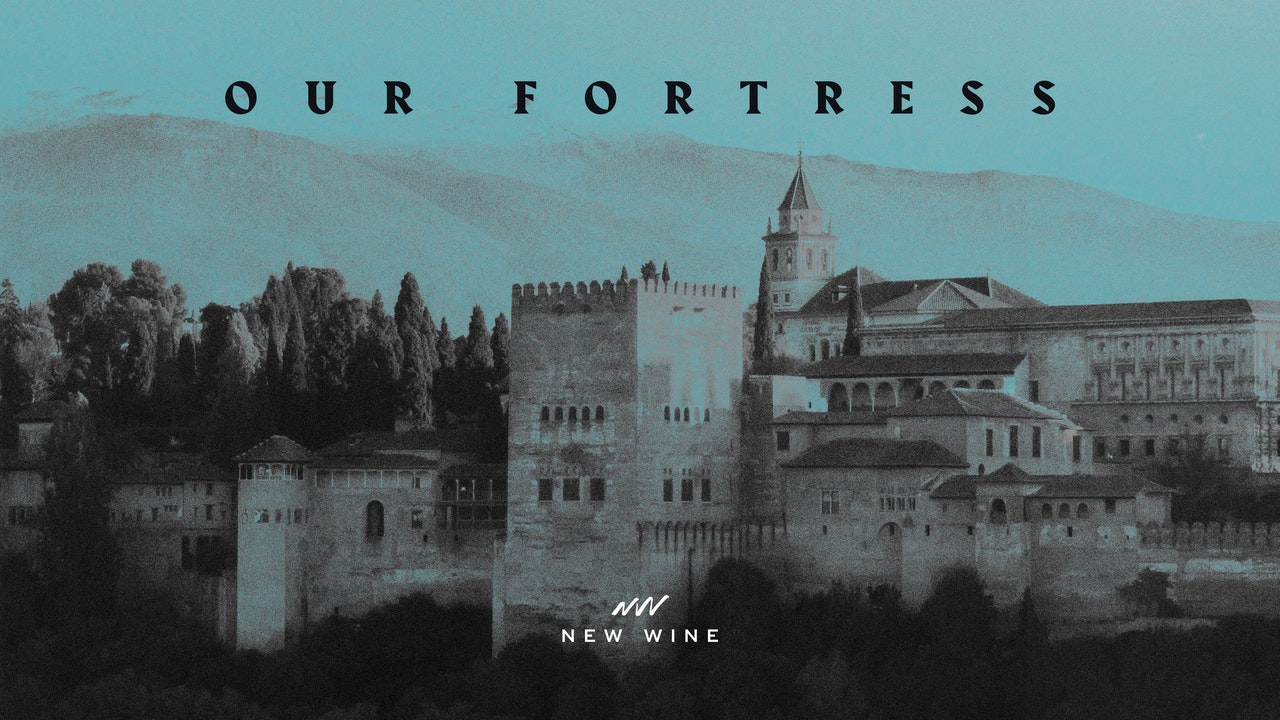Our Fortress - New Wine EP