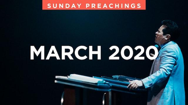 March 2020 Preachings