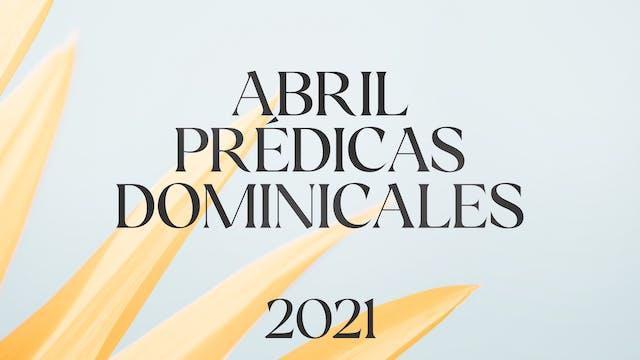 Abril 2021 Predicas