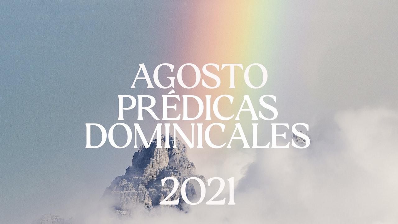 Agosto 2021 Predicas