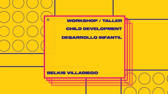 Workshop 3: Child Development