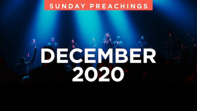December 2020 Preachings