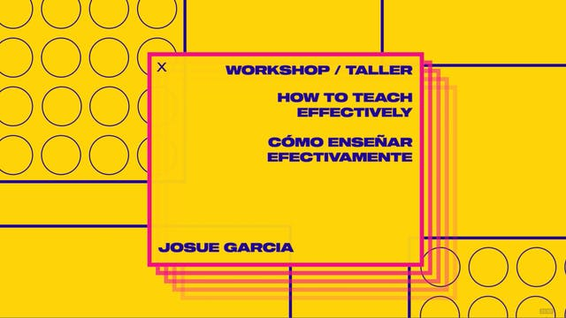 Workshop 7: How To Teach Effectively