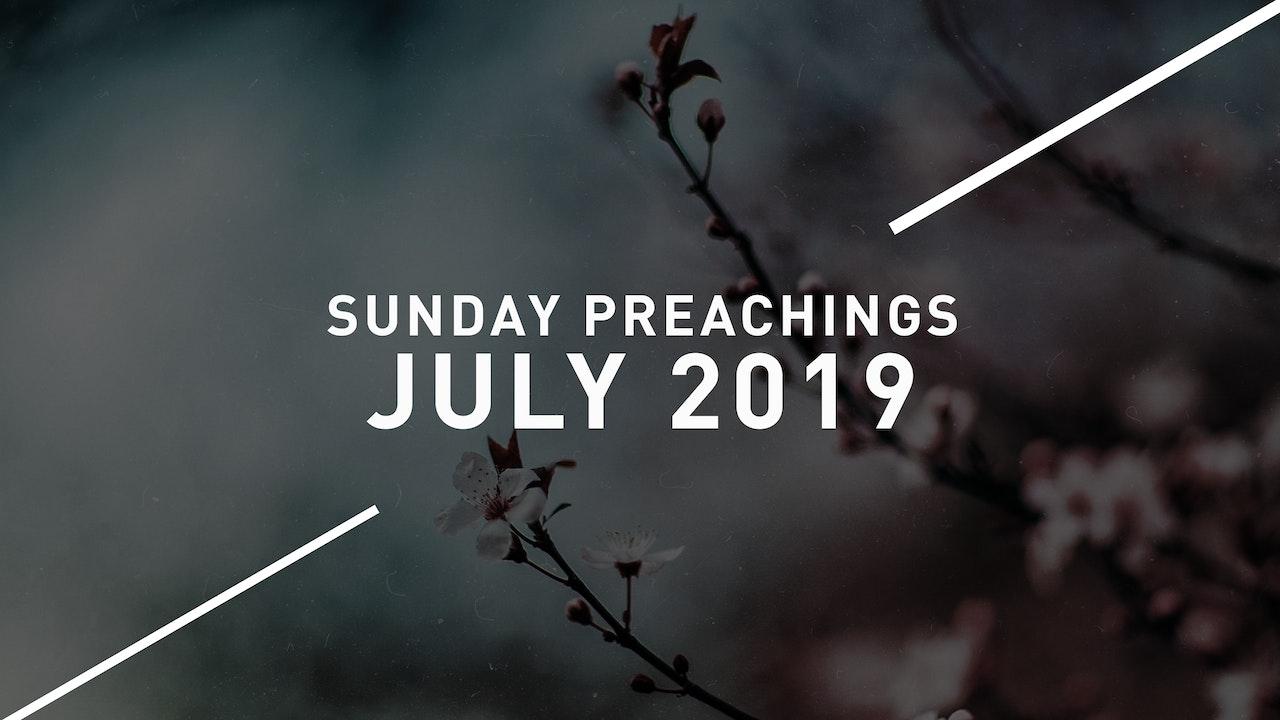 July 2019 Preachings
