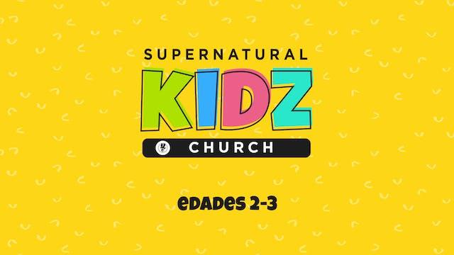 Supernatural Kidz Church Edades 2-3