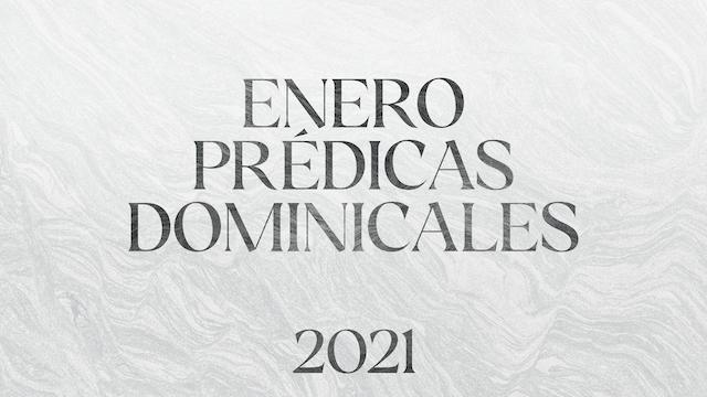 Enero 2021 Predicas