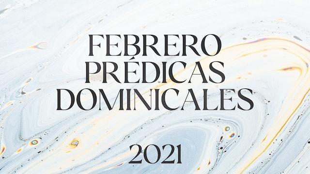 Febrero 2021 Predicas