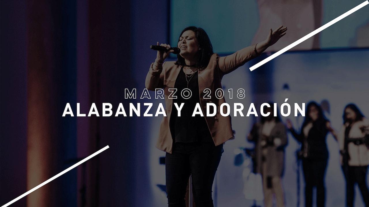 Alabanza y Adoración Marzo 2018