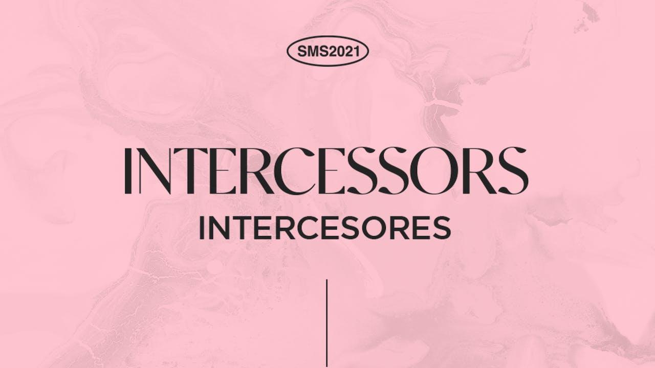 SMS 2021: Intercessor's Track