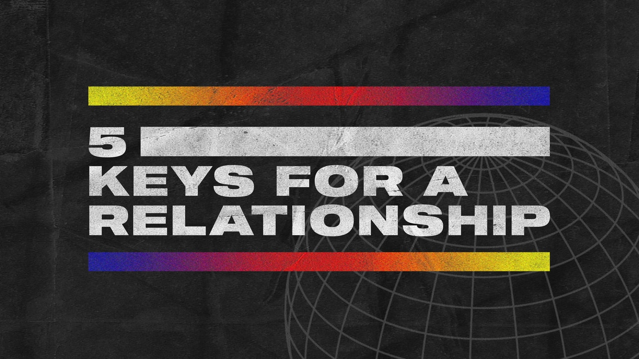 RMNT YTH: 5 Keys For A Relationship