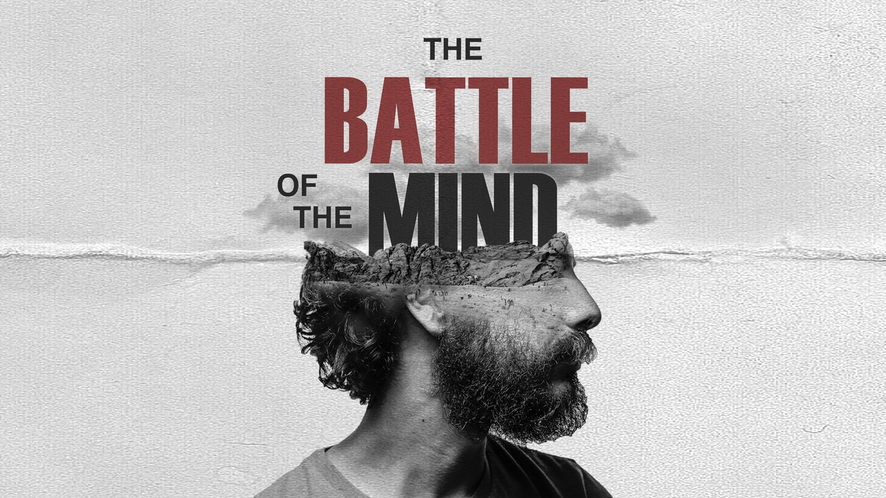 The battle of the mind