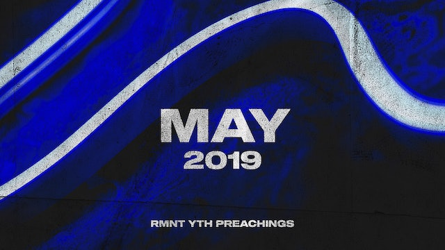 May 2019 Youth Preachings